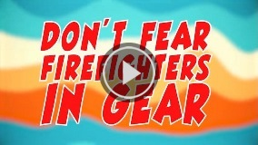 DontFearFirefightersInGear