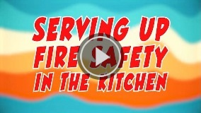 ServingUpFireSafetyInTheKitchen
